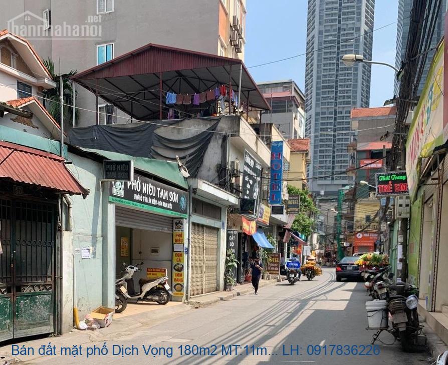 Bán đất mặt phố Dịch Vọng 180m2 MT:11m giá 35tỷ