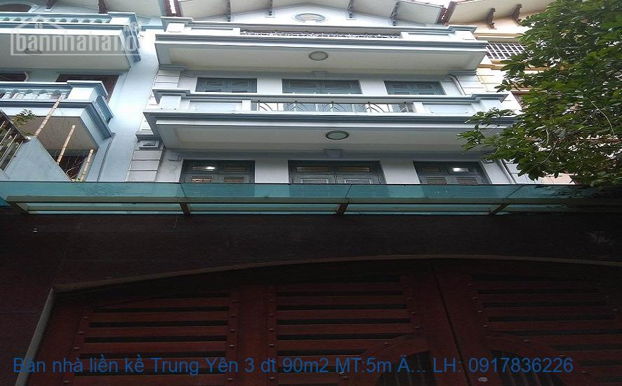 Bán nhà liền kề Trung Yên 3 dt 90m2 MT:5m ĐN giá 25tỷ