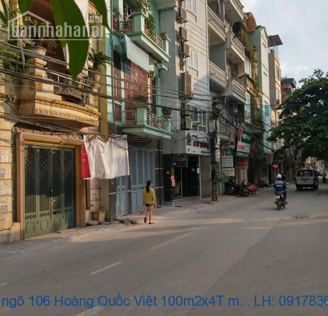 Bán nhà ngõ 106 Hoàng Quốc Việt 100m2x4T mt:10m giá 15tỷ