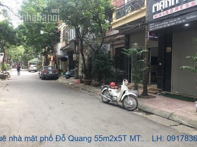 Cho thuê nhà mặt phố Đỗ Quang 55m2x5T MT:4,5m giá 40tr/tháng